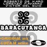Baracutanga by Roberto De Haro, Lorenzo Navarro & Victor Del Guio mp3 download
