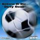 Roberto Di Dio Dirty Goal