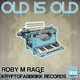 Roby M Rage Old Is Old