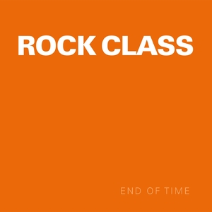 Rock Class - End of Time (Blade Records)