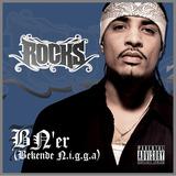 BN'er (Bekende n.i.g.g.a) by Rocks mp3 download