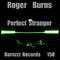 Perfect Stranger by Roger Burns mp3 downloads