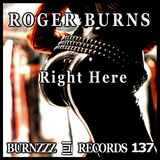 Right Here by Roger Burns mp3 download