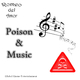 Romeo del Amor Poison and Music