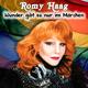 Romy Haag Wunder gibt es nur im Märchen
