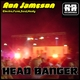 Ron Jameson Head Banger