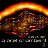A Brief of Ambient by Ron Ractive mp3 download