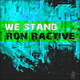 Ron Ractive We Stand
