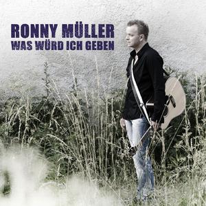 Ronny Müller - Was würd ich geben (Win Music)