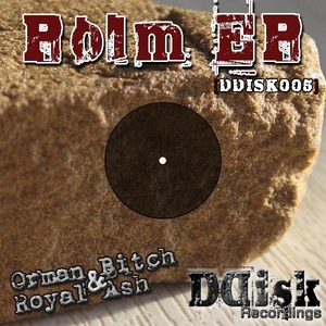 Royal Ash & Orman Bitch - Polm EP (Ddisk Recordings)