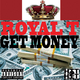 Royal T Get Money