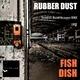 Rubber Dust Fish Dish