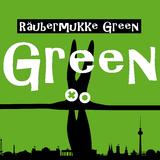 Green by Räubermukke mp3 downloads