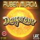 Rubén Murcia Dangerous