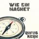 Rufus Kern Wie Ein Magnet
