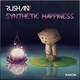 Rushan T Synthetic Happiness