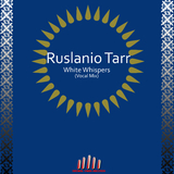 White Whispers (Vocal Mix) by Ruslanio Tarr  mp3 download