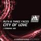 Ruta & Three Faces City of Love