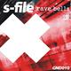 S-File Rave Bells