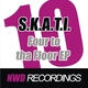 S.K.A.T.I. Four to Tha Floor EP