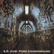 S. R. Zoid Pure Underground