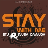 Stay with Me by STJ & Inusa Dawuda mp3 download