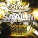 Saalim What You Say Remixes