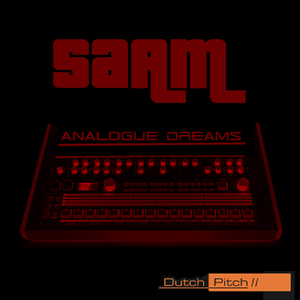 Saam - Analogue Dreams (Dutch Pitch)