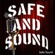 Safer Sound Safe and Sound