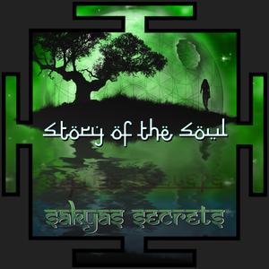 Sakyas Secrets - Story of the Soul (Hidra Beats)