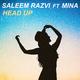 Saleem Razvi feat. Mina Head Up
