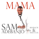 Sam Adebanjo feat. Shabach & Snatcha Mama