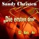 Sandy Christen Die ersten drei(DJ Radio Mix)