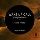 Sanil Fenice Wake Up Call