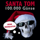 Santa Tom 100.000 Gänse