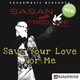 Sasan Feat. Fred Nice Save Your Love for Me