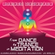 Sascha Herfeldt From Dance to Trance In Meditation