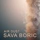 Sava Boric Air Dust