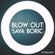 Sava Boric Blow Out