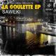 Saweki La Goulette Ep