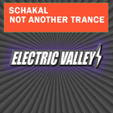 Not Another Trance by Schakal mp3 download
