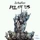 Schaller All of Us