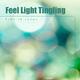 Scheinklaenge Feel Light Tingling