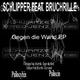 Schlipper feat. Bruchrille - Gegen die Wand