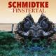 Schmidtke Finstertal