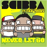 Never Let Go by Scibba feat. Dan''thony mp3 download