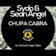 Sean Angel & Sydo Chupa Cabra