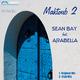 Sean Bay Feat. Arabella Maktoub 2