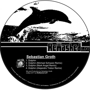 Sebastian Groth - Dolphine Ep (Rewashed Ldt)