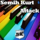 Semih Kurt Attack